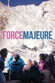 """Poster for the movie """"Force Majeure"""""""