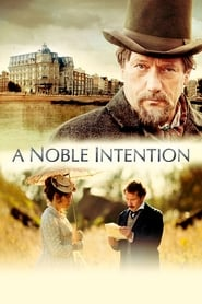 """Poster for the movie """"A Noble Intention"""""""