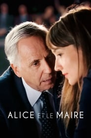 """Poster for the movie """"Alice and the Mayor"""""""
