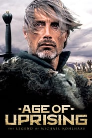 """Poster for the movie """"Age of Uprising: The Legend of Michael Kohlhaas"""""""