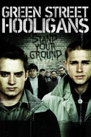 """Poster for the movie """"Green Street Hooligans"""""""