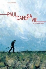 """Poster for the movie """"Paul dans sa vie"""""""
