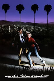 """Poster for the movie """"Into the Night"""""""