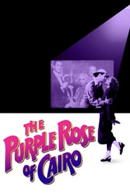 """Poster for the movie """"The Purple Rose of Cairo"""""""