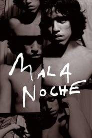 """Poster for the movie """"Mala Noche"""""""